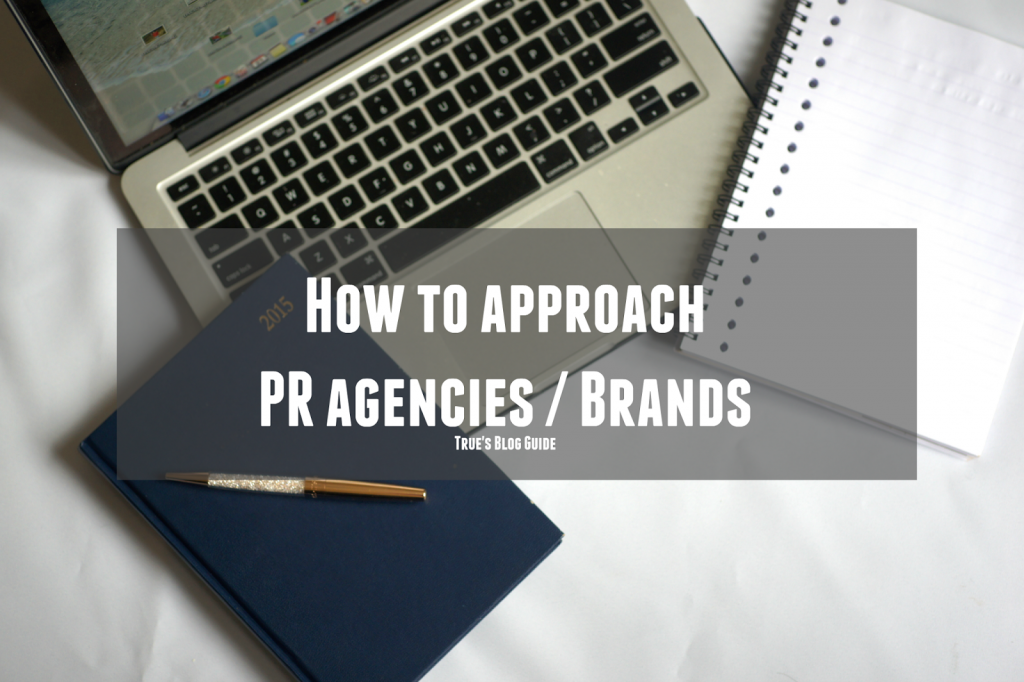 how to approach pr agencies or brands as a blogger