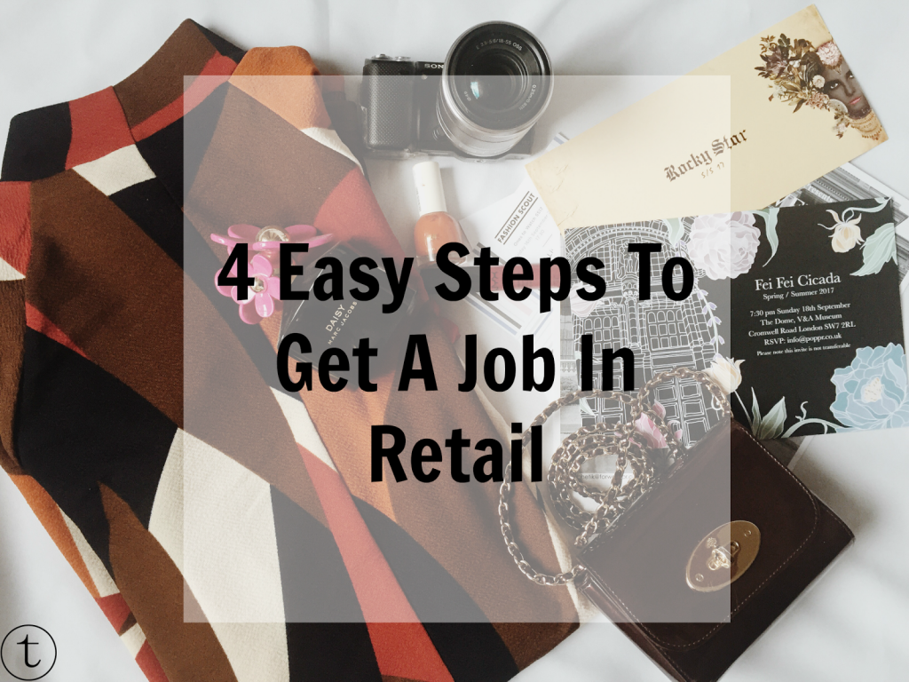 4 easy steps on how you can get a job in retail